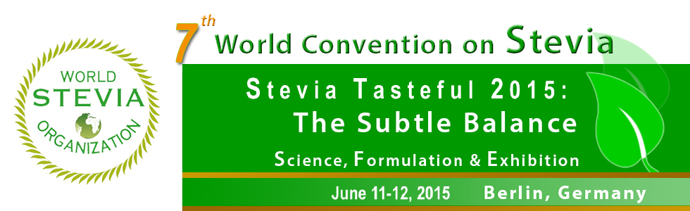7th World Congress on Stevia - Stevia Tasteful 2015: The Subtle Balance Sciences, Innovations & Formulations